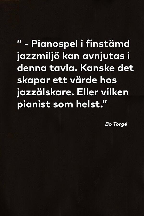 """Citat från Bo Torgé om tavlan """"Pianospel"""""""