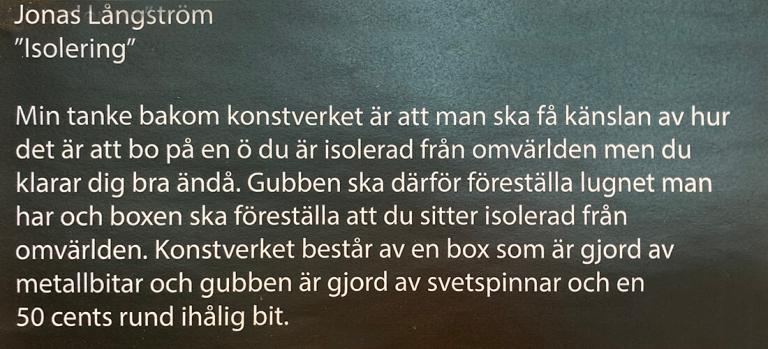 """A picture of a swedish text that describes Jonas Långströms piece of art in the exhibition """"The Island and the sea"""""""